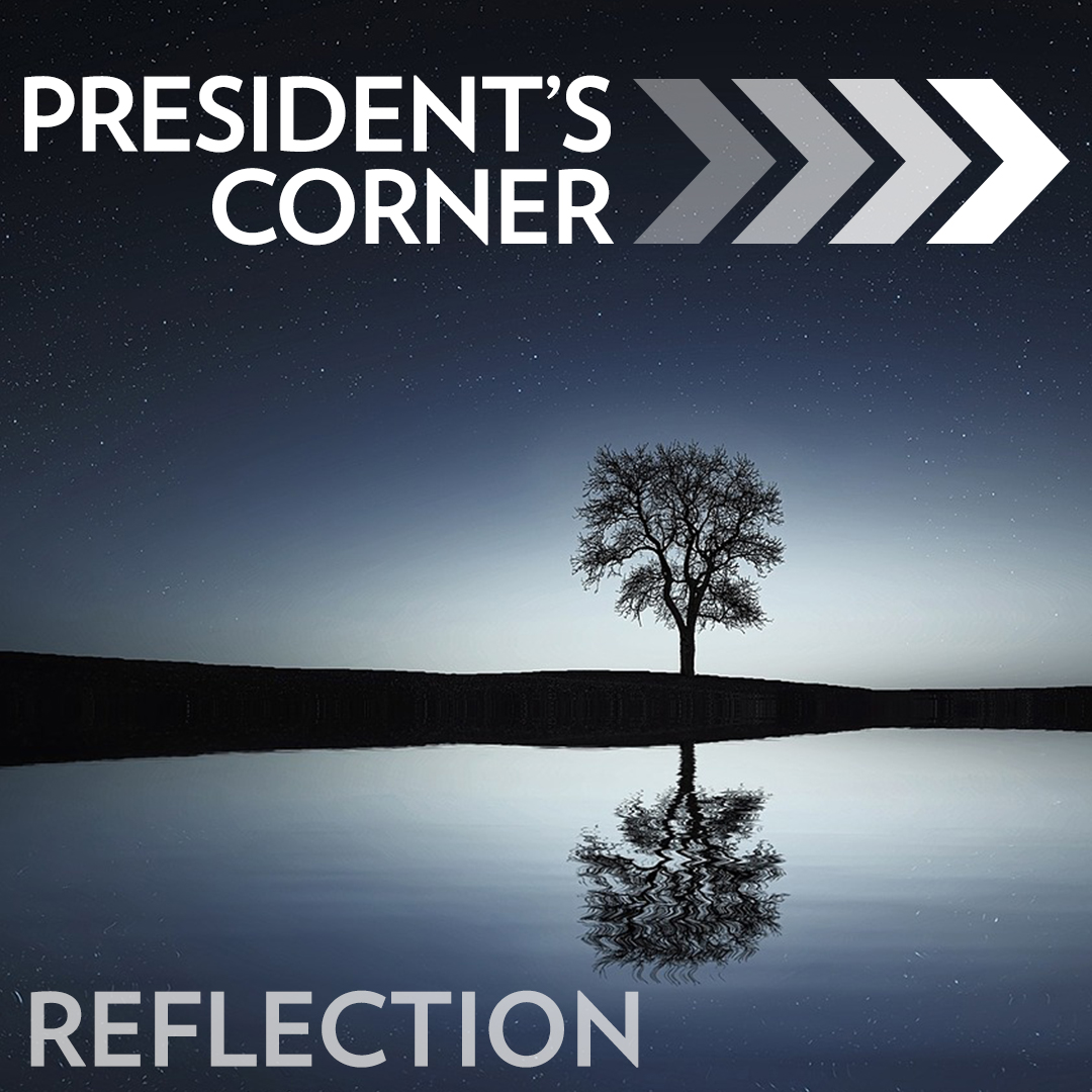 President's Corner: Looking Back