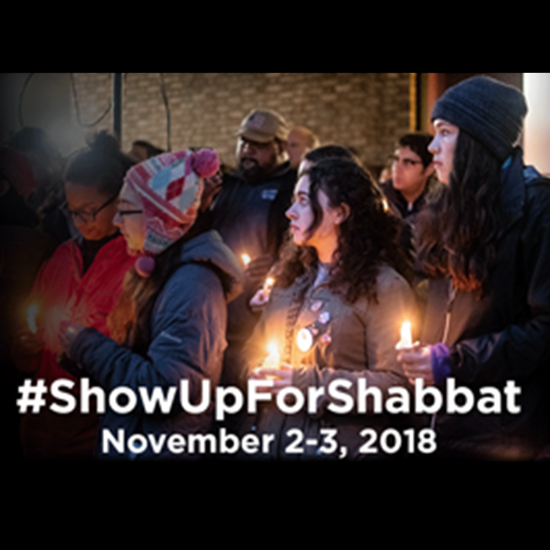Show Up for Shabbat ~ This Friday & Saturday