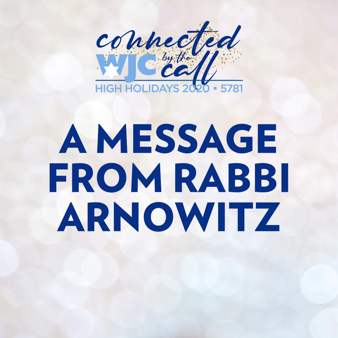High Holidays: A Message from Rabbi Arnowitz