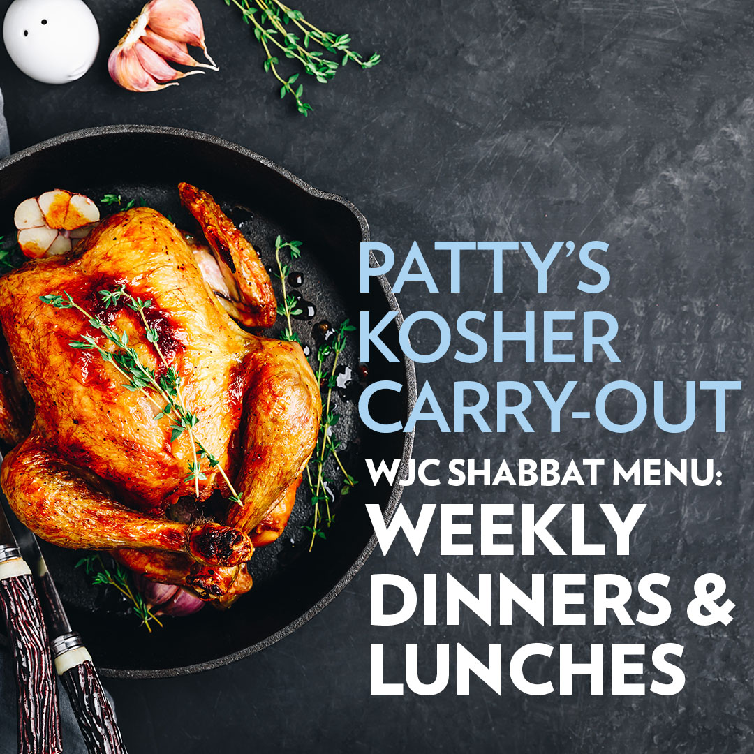 WJC Shabbat Menu: Weekly Dinners and Lunches