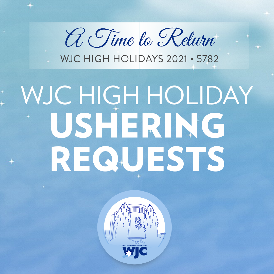 WJC High Holiday Ushering Requests 2021