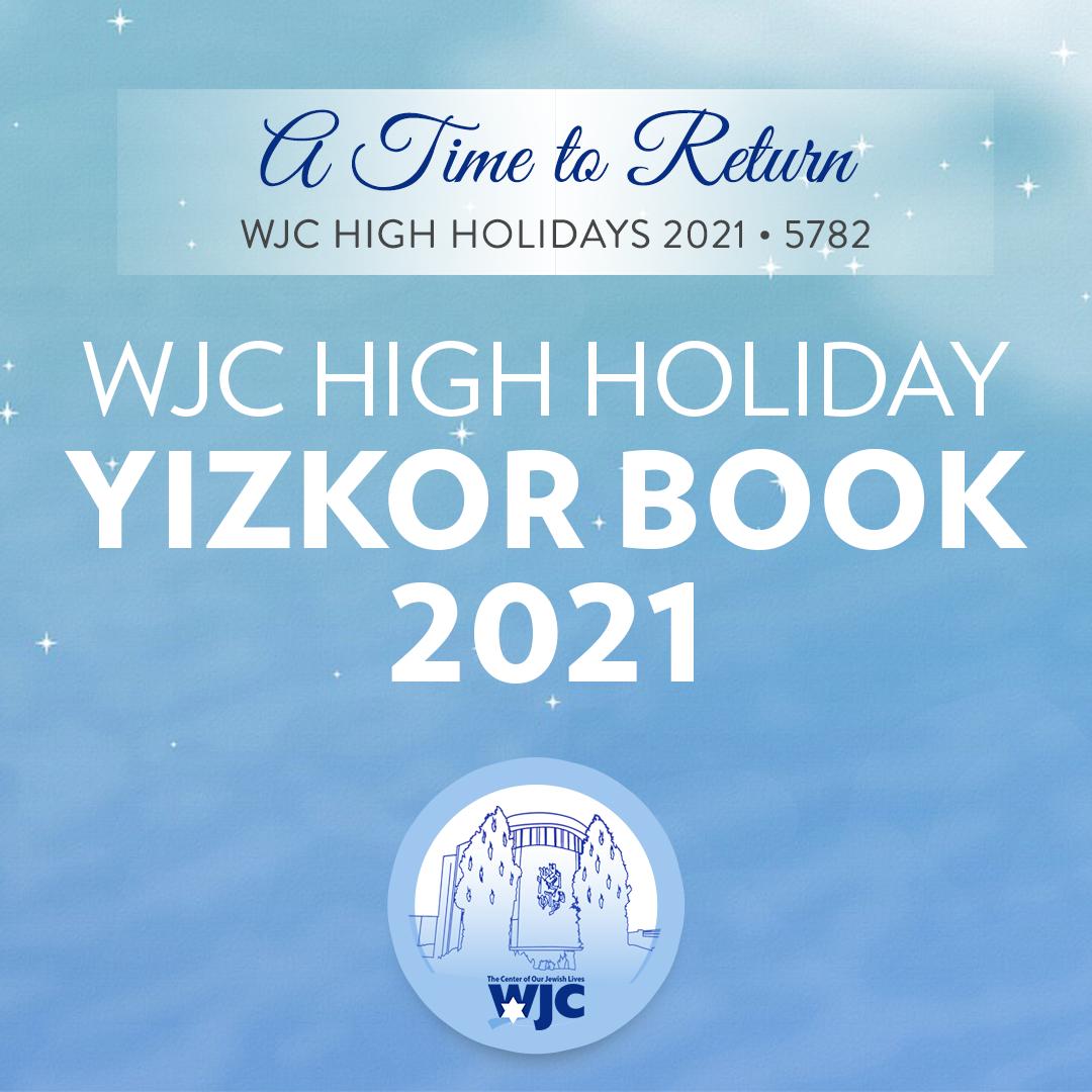 WJC High Holiday Yizkor Book 2021